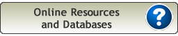 Online Resources and Databases